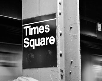 NYC Times Square Metro Sign Photograph - Black and White - New York City Subway MTA - Landscape - Home Decor - Wall Art
