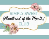Headband of the Month Club - 6 Month Subscription - ON SALE