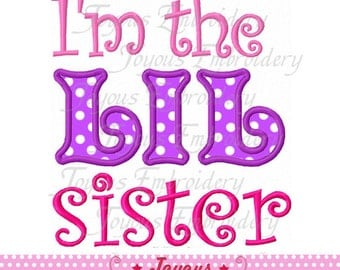 Instant Download I'm the little sister Applique Embroidery Design NO:1745