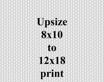 Upsize to 12x18 from 8x10- Fine Art Photography Print Picture