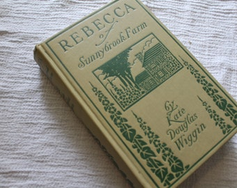 Rebecca of Sunnybrook Farm 1903 first edition, 1910 printing
