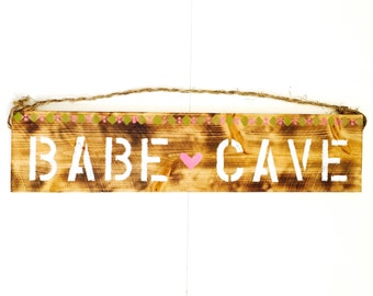 Babe Cave Sign / Sea Gypsy California