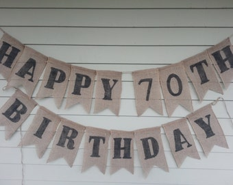 Happy 70th Birthday Banner, made by a stay at home veteran.