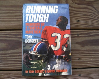 Tony Dorsett-Running Tough Book-Tony Dorsett Book-Memoirs of a Football Maverick-Dallas Cowboys-NCAA Record Holder-Pitt University