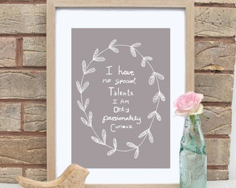 A4 Passionately Curious Albert Einstein Quote Print-5 Colours