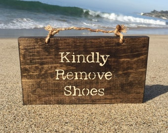 Kindly Remove Shoes Sign / Please Remove Shoes Sign / Wood Sign / Yoga Decor / Bohemian Decor / Wood Sign / Housewarming Gift