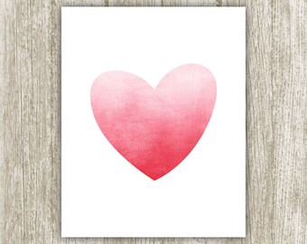 Heart Printable, Watercolor Heart Print, Love Art Print, Heart Wall Art, Ombre Heart Sign, Rose Pink Heart Poster 8x10 Instant Download