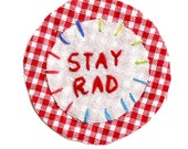 Stay Rad Hand Embroidered Patch