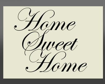 Shabby Chic Home Sweet Home Stencil - Various Sizes -Made From High Quality Mylar