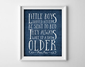 """INSTANT DOWNLOAD Printable digital art file """"Little boys should never be sent to bed"""" Peter Pan quote - Baby -nursery - blue - SKU:732"""