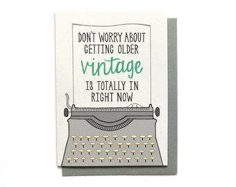 Funny Birthday Card - Vintage Birthday - Happy Birthday Card