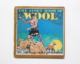 Vintage hardback book: The Story Book of Wool, 1940s
