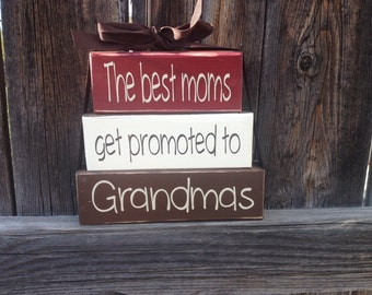 Grandma/mothers day wood stacker blocks-The best Moms gets promoted to Grandmas