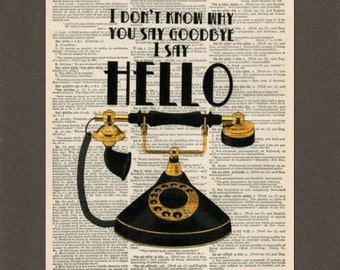 Vintage Telephone, Beatles Quote, Dictionary Art Print, Upcycled Dictionary Page, Old Book Art, Decorative Wall Art, 049