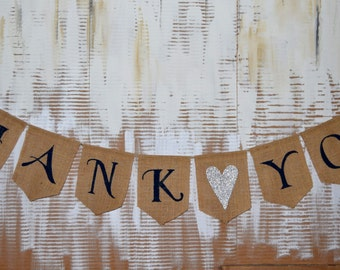 Wedding  Burlap  Banner THANK YOU  Burlap Banner  Bridal Shower Decor  Photo Prop Burlap Garland Rustic Engagment Bunting Custom Banner