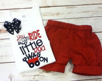 You cant ride in my little red wagon shirt, shorts, or outfit