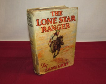 ZANE GREY 1943 The Lone Star Ranger Vintage Western Book