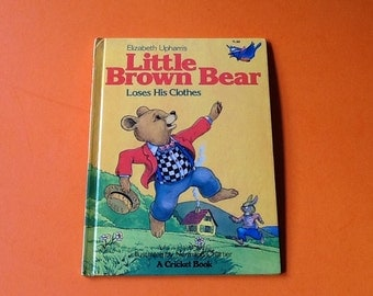 Little brown bear loses his clothes Elizabeth uphams rare book first edition childrens book