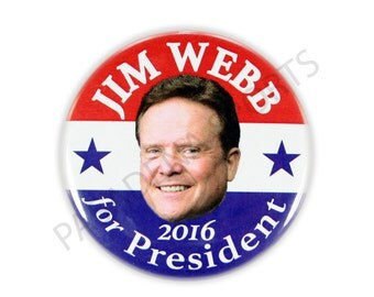 "2016 JIM WEBB for PRESIDENT Campaign Button, 2.25"" Diameter jwsd"