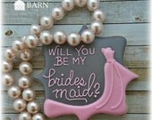 Will You Be My Bridesmaid Will You Be My Maid Of Honor Decorated Wedding  Cookies, Personalized, Flower Girl Cookie Favors