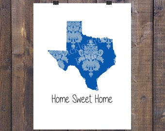 Home Sweet Home - Texas