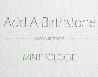 Add A Birthstone • Swarovski Crystals, Gold, Silver Settings