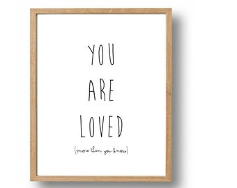 Nursery Quotes You Are Loved Quote Print, Modern Nursery Art, Crib Art, Kids Wall Decor, Typography Poster, Black & White Baby Nursery Decor