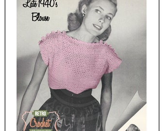1940s Vintage Crochet Blouse Pattern - PDF Instant Download