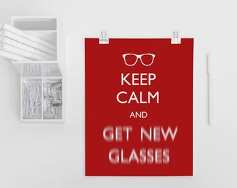 Keep Calm Prints, Downloadable Prints, Typography Print, Optometrist Gift, Funny Quote, Printable Funny Quote, Funny Sayings, Glasses Print