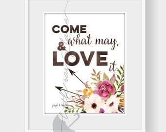 Come What May and Love it - LDS art - LDS quotes