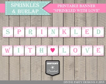 INSTANT DOWNLOAD Sprinkled With Love Banner / Printable / Baby Shower / Burlap and Sprinkles Collection / Item #1102
