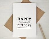 20th birthday card Happy 7305 days old birthday funny birthday card for 20 year old