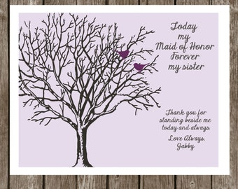 Maid of Honor Gift-Sister Gift- Today my Maid of Honor, Forever my Sister - 8x10 Sister Print-Sister Keepsake-Thank you-Can customize colors