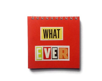 WHAT EVER | Notebook | RED | Notepad | Handmade | Gift Idea |   Blank Book | For Her | For Him