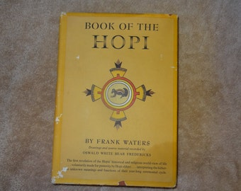 The Book of Hopi by Frank Waters (Historical & Religious Hopi Indian View)