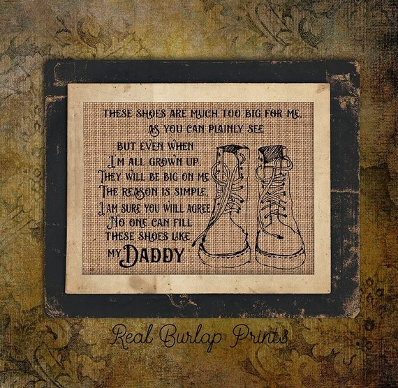 Daddy| For Dad | Daddy's Shoes Poem | Father's Day | Burlap Print | Personalized |   #0113