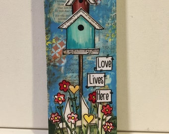 "Home Decor, Painted Birdhouse, Friend Gift, ""Love Lives Here"""