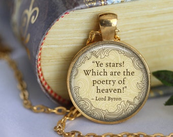 """LORD BYRON Necklace quote """"Ye Stars! Wich are the Poetry of Heaven """" Literary Pendant Poem Art Literature Jewerly Book Handmade Jewerly"""