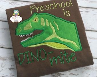 Preschool is Dino-mite Shirt, Kindergarten, Preschool, Pre-K, 2nd Grade, 3rd Grade Shirt, School, First Day of School, Back to School, Dino
