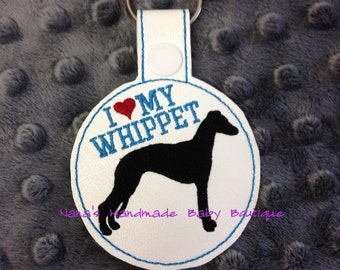 I Love My WHIPPET In The Hoop - Snap/Rivet Key Fob - DIGITAL Embroidery Design