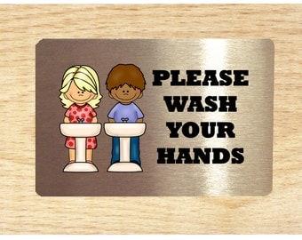 Wash Your Hands Restroom, Toilet, Bathroom, Sink Door Sign or Wall Plaque with Girl, Boy or Both.