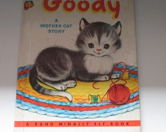 Goody A Mother Cat Story by A Rand McNally Elf Book