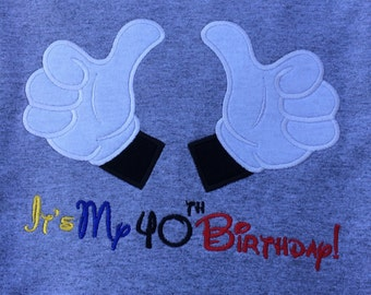 Mickey Mouse Hands with It's My 40th Birthday! on Gray T-shirt. Inspired by Disney.