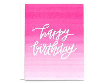 Happy Birthday Card, Ombre Pink Birthday Card, Sister Birthday Card, BFF Birthday Card, Best Friend Birthday, Watercolor Card - (#BDY25)