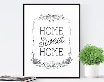 Home Sweet Home Printable Art, Instant Download, Home Decor, Printable Quote, Inspirational Print, Housewarming Gift, Digital Download