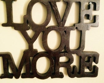 Love you more wooden sign,  home decor, wall hanging,wall decor, wooden letters