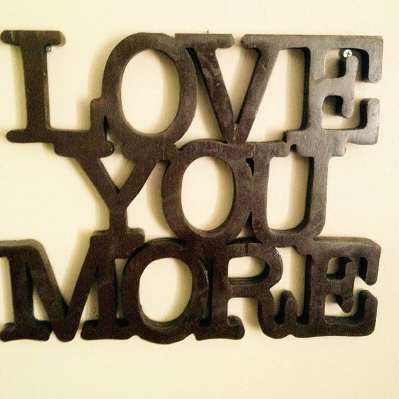 Wall Decor And More: Love You More Wooden Sign Home Decor Wall By OKCustomFurniture