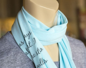 Personalized Aqua Scarf - Blue Limited Edition Scarf - Custom Quote Scarf - Knit Jersey Raw Edged Scarf - Rayon Scarf