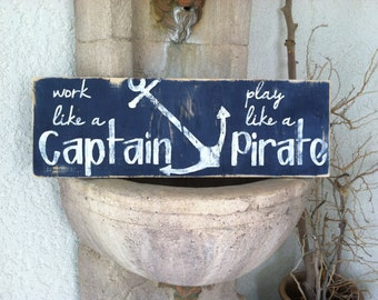 Work Like a Captain Play Like a Pirate - Horizontal Version with Anchor - Nautical Decor