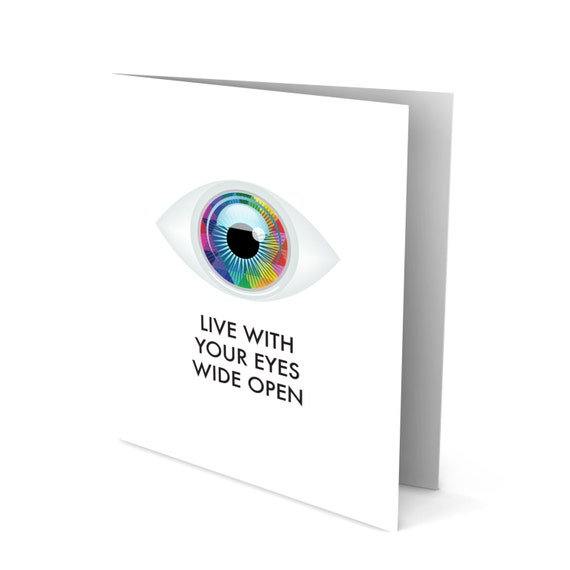 Eyes Wide Open Greeting Card!